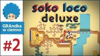 Soko Loco Deluxe PL #2 | Pustynia, hajsy i rzeka
