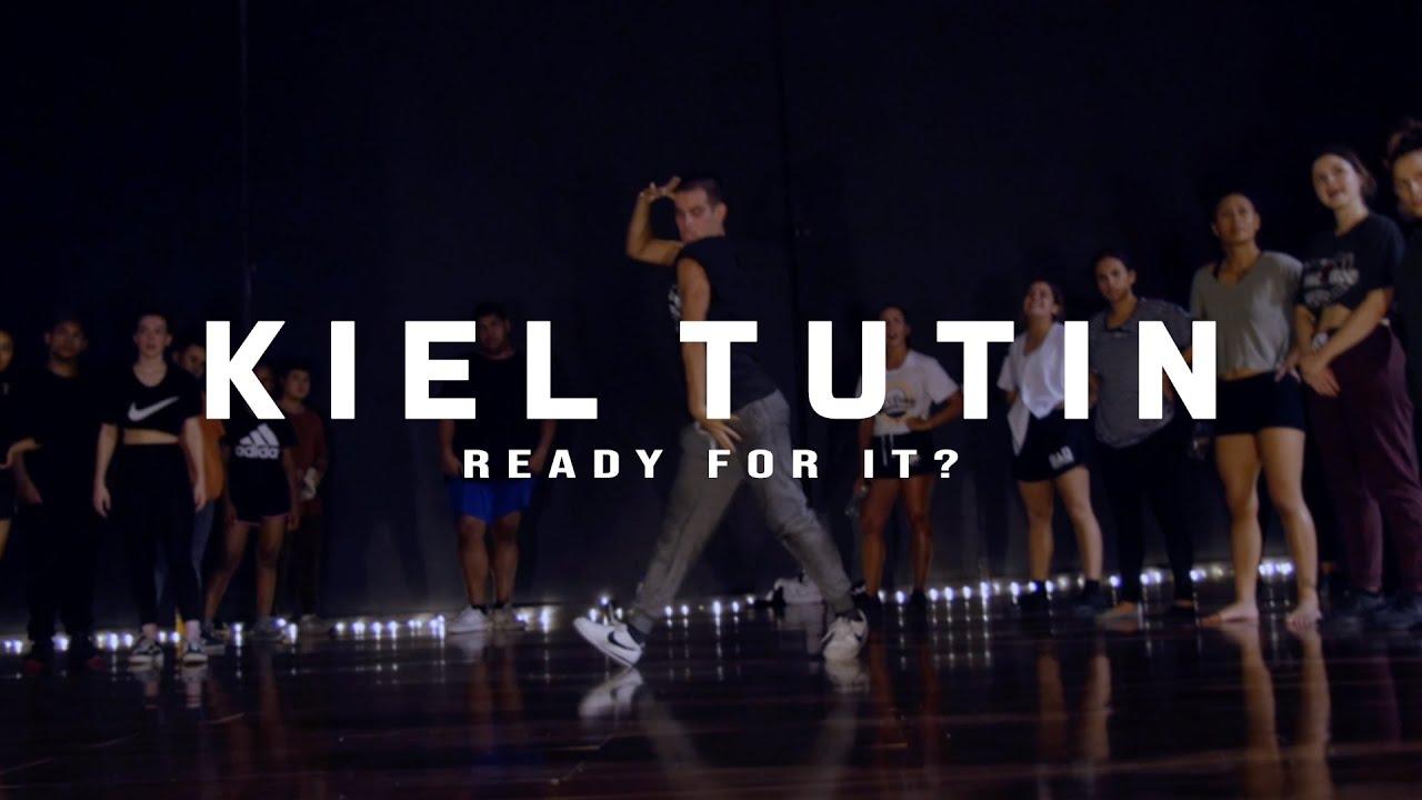 Ready For It Kiel Tutin Youtube