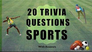 20 Trivia Questions (Sports) No. 1