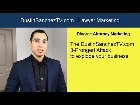 Divorce Lawyer SEO - DustinSanchezTV Attorney Marketing