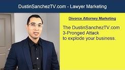 Divorce Lawyer SEO - DustinSanchezTV Attorney Marketing