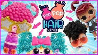 POP POP HAIR SURPRISE 👩🦱 MODNE FRYZURY na GŁOWIE LOL SURPRISE 🎆 Bajkowo