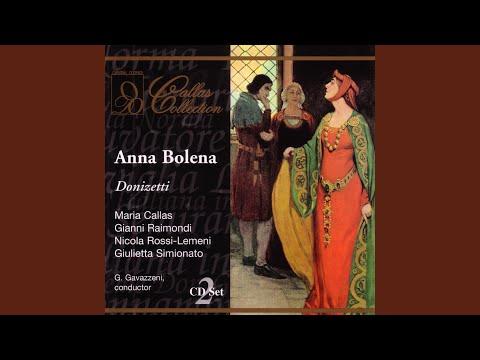 Donizetti: Anna Bolena: Desta Si Tosto, E Tolta Oggi Al Riposo? (Act One)