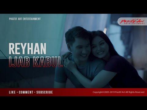 REYHAN - IJAB KABUL ( Official Music Video )