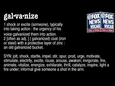 "Fox News Vocab - ""Galvanize"""