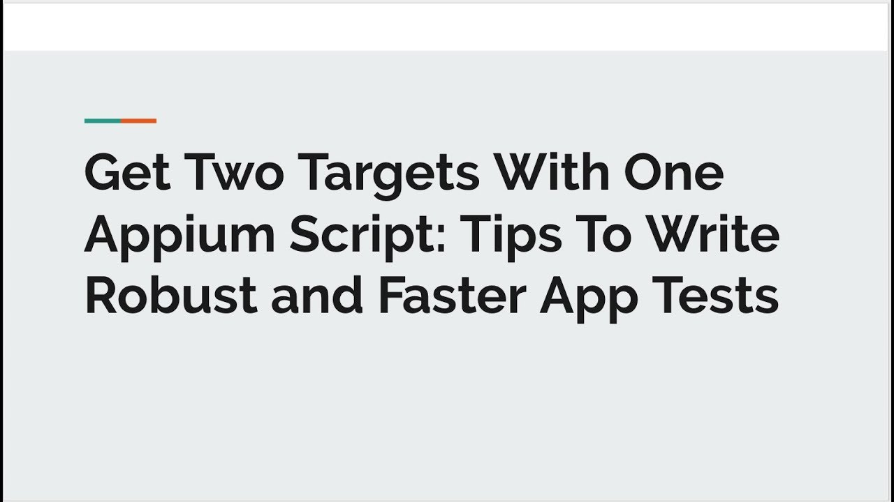 Selenium Conf 2018 - Get Two Targets With One Appium Script