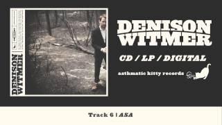 """Denison Witmer, """"Asa"""" (Track 6, Denison Witmer)"""