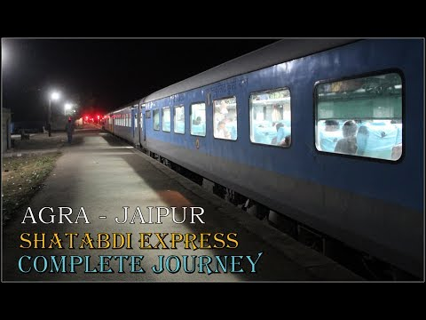 AGRA - JAIPUR : Full Journey by India's Shortest SHATABDI Express | ABR WDM3A