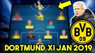 Borussia Dortmund Possible Line Up XI January 2019 Ft TRANSFERS...