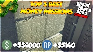 GTA 5 Online Top THREE Fastest Missions To Make MONEY In GTA Online! Money Guide