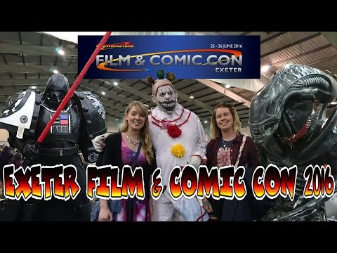 COMIC & FILM CON @ EXETER 2016 (WATCH TO THE END)