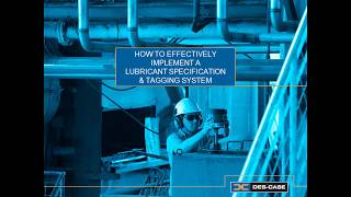 How to Effectively Implement a Lubricant Specification & Tagging System