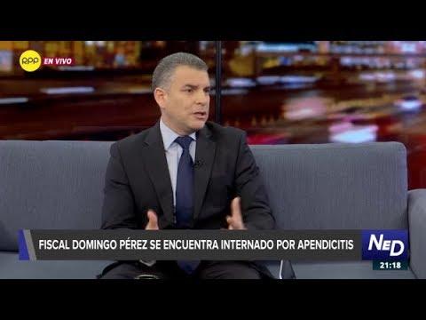 """Fiscal Vela: """"Domingo Pérez está en este momento en una operación quirúrgica"""""""