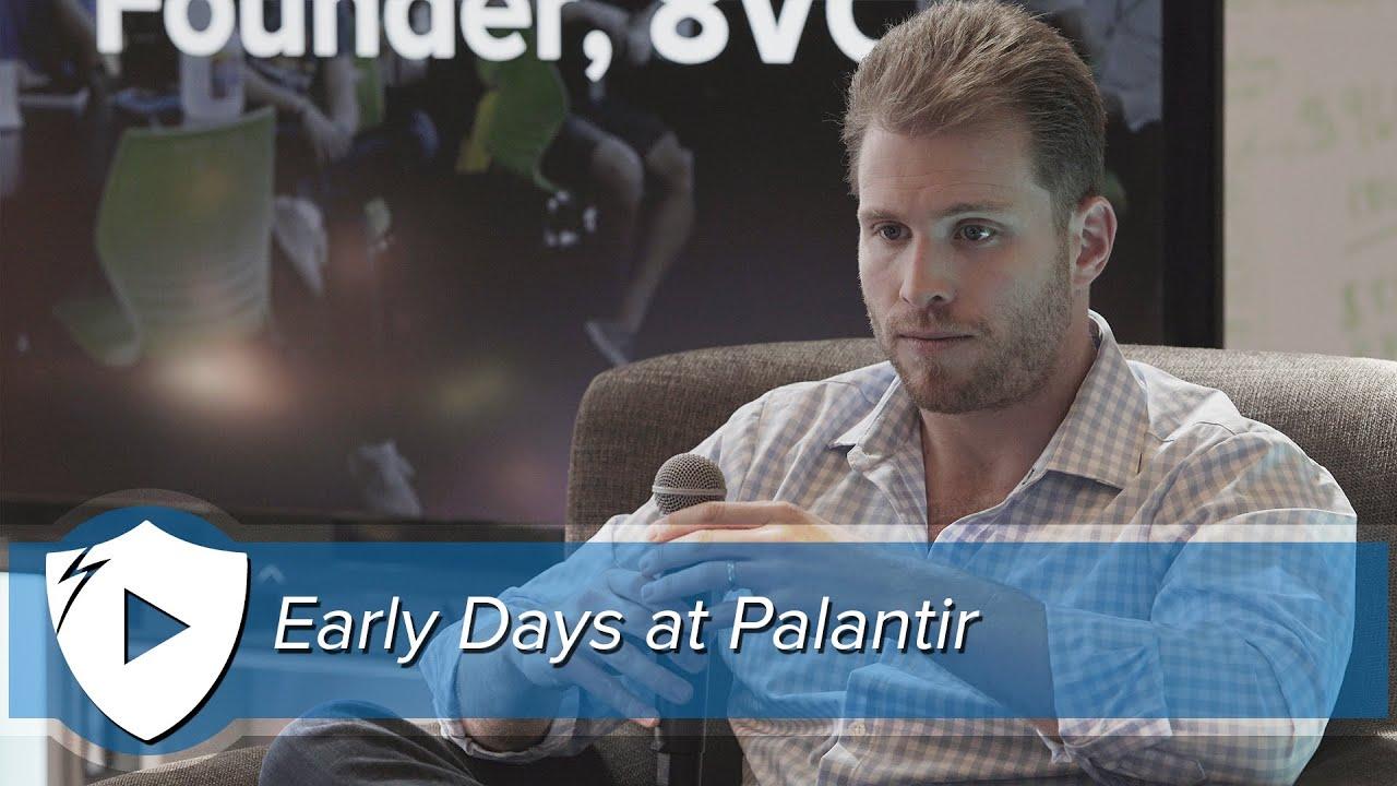 Early Days at Palantir | Joe Lonsdale, Palantir & 8VC Co-Founder