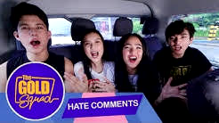 HATE COMMENTS ROASTED BY THE GOLD SQUAD!   Gold Squad Andrea, Kyle, Seth and Francine