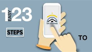 3 Easy step to Join the Smart Home World.