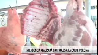 INTENDENCIA REALIZARÁ CONTROLES A LA CARNE PORCINA