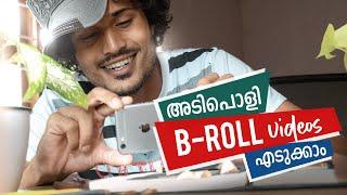 Shoot Creative B-ROLL from Home | Malayalam Tutorial