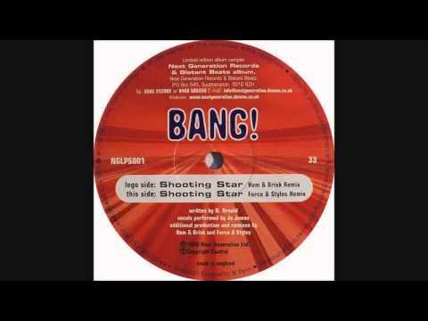 Bang!  Shooting Star Brisk & Ham Remix
