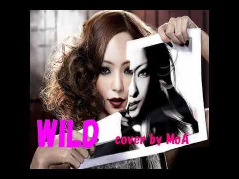 安室奈美恵/ WILD *cover By MoA*
