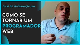 Como se tornar um Programador Java Web - Jean Vargas