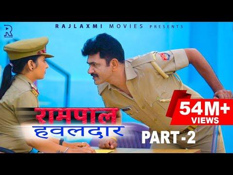 RAMPAL HAWALDAAR रामपाल हवलदार Part-2 | Uttar kumar | Aishwarya Tyagi | New film 2021 | Norang