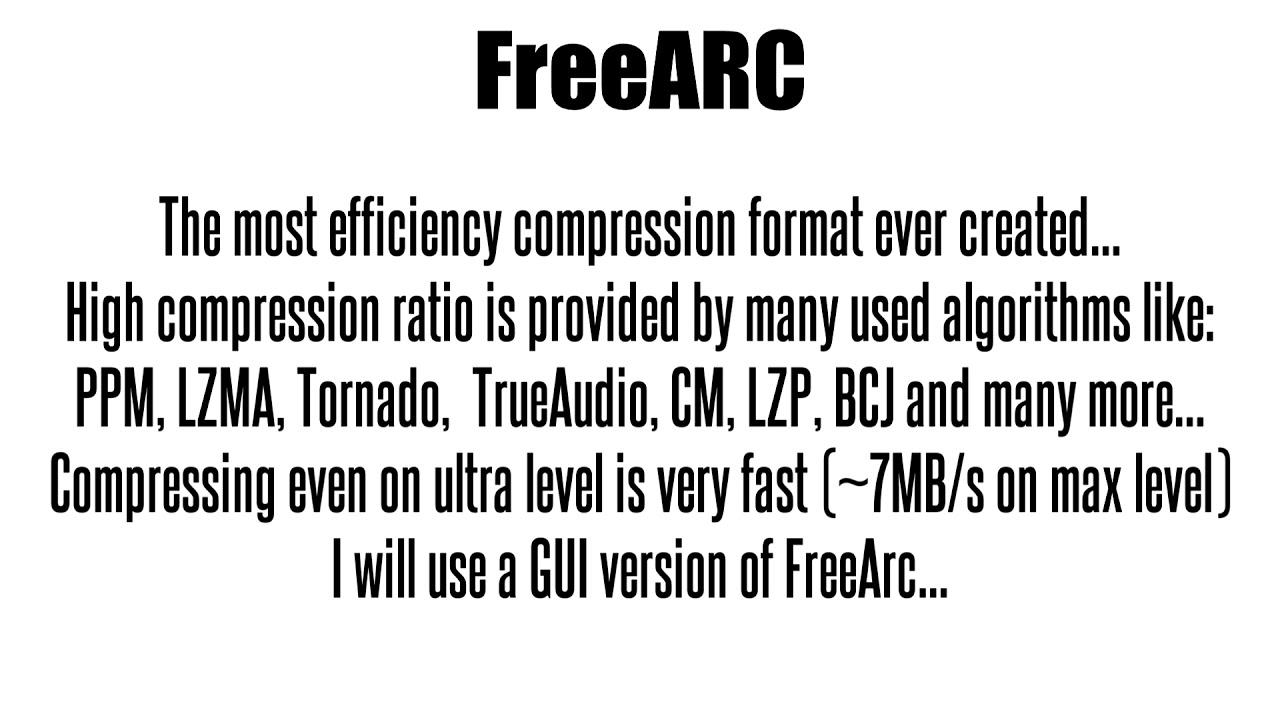 File compressors comparison - FreeArc (0 666)