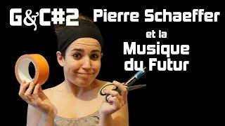 Glitched and Confused - Chapitre 2 : Pierre Schaeffer et la Musique Concrète