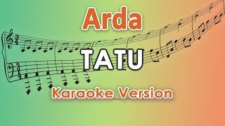 Download Mp3 Arda - Tatu  Karaoke Lirik Tanpa Vokal  By Regis