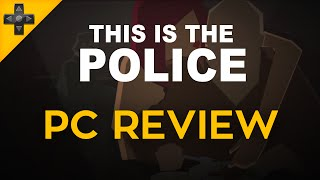 This is the Police - PC Review