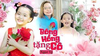 Bông Hồng Tặng Cô ♪ Bé Ngọc Vy [MV 4K] ☀ Ca Nhạc Thiếu Nhi Cho Bé Hay Nhất 2020