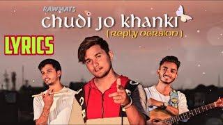 Chudi Jo Khankee (Lyrics) - Bole Jo Koyal Bago Me - (Reply Version) - Falguni Pathak - Rawmats