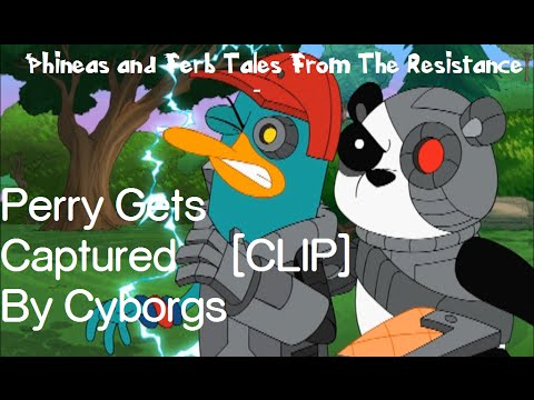 Phineas and Ferb Tales From The Resistance - Perry Gets Captured By Cyborgs [CLIP]
