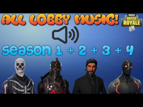 Fortnite Battle Royale ALL LOBBY MUSIC SEASON 1 + 2 + 3 + 4 *BRING BACK OLD MUSIC PLEASE*
