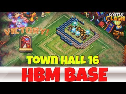 Building An HBM BASE | TOWN HALL 16 | #1 | CASTLE CLASH