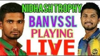 Sri lanka vs Bangladesh nidahas trophy 10/03/2018 live streaming