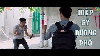 Hiệp Sỹ Đường Phố   Phim Mới Nhất 2018   Văn Nguyễn Media