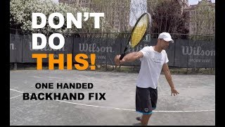 Three Most Common One Handed Backhand Mistakes - How To Fix (TENFITMEN - Episode 75)