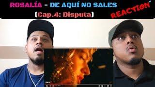 ROSALÍA DE AQUÍ NO SALES Cap 4 Disputa reaction REACTION REACTION