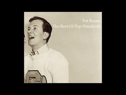 Pat Boone - The Best Of Pop Standards (Great Classics Songs) [Wonderful Pop Music]