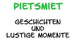 Geschichten und Lustige Momente [Best of Pietsmiet]