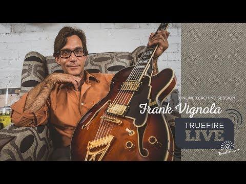 TrueFire Live: Frank Vignola - Improvisation