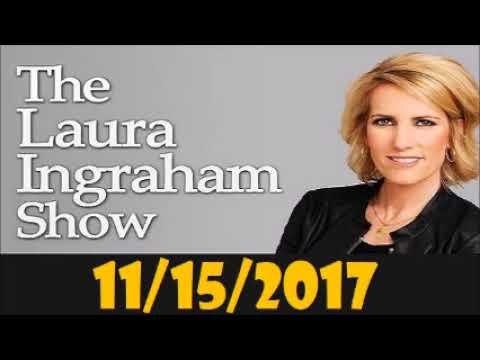 Laura Ingraham Show November 15, 2017- Greta Van Susteren - Former Television Reporter