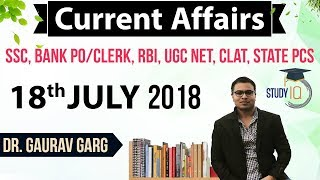 18 July 2018 Daily Current Affairs in English by Dr Gaurav Garg SSC/Bank/RBI/UGC/PCS/CLAT
