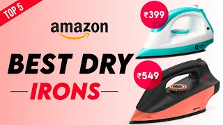 Top 5 Best Irons In India 2020 Best Dry Iron Machine For Clothes Full Review Insane Buyer