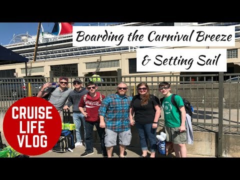 CRUISE LIFE VLOG: Carnival Breeze: Boarding the Ship & Setting Sail - Day 1 Part 1