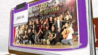 """Nhìn Lại """"Chương Trình Kỷ Niệm 10 Năm Guitar ĐHXD"""""""