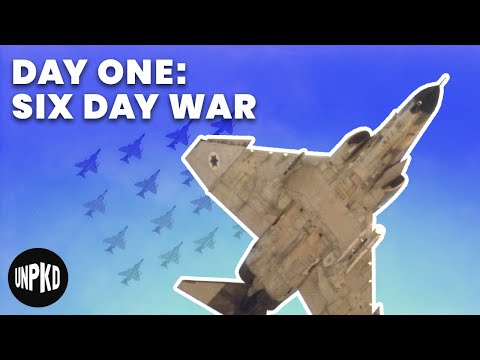 Day One of the War | Six Day War Project