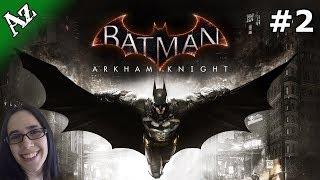 Batman: Arkham Knight (Part 2) Gameplay