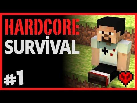 Çok Zor Survival, Tek Can, Zorlayıcı Mod - Hardcore Survival - Bölüm 1